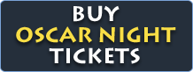 Buy Oscar Night Tickets Online